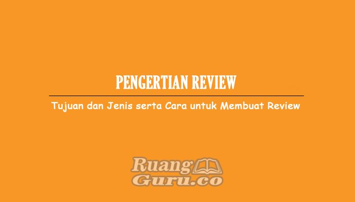 Pengertian-Review