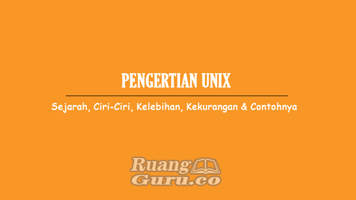 PENGERTIAN UNIX