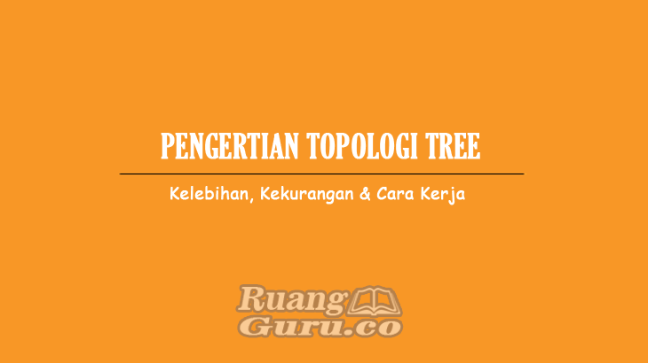 pengertian topologi tree