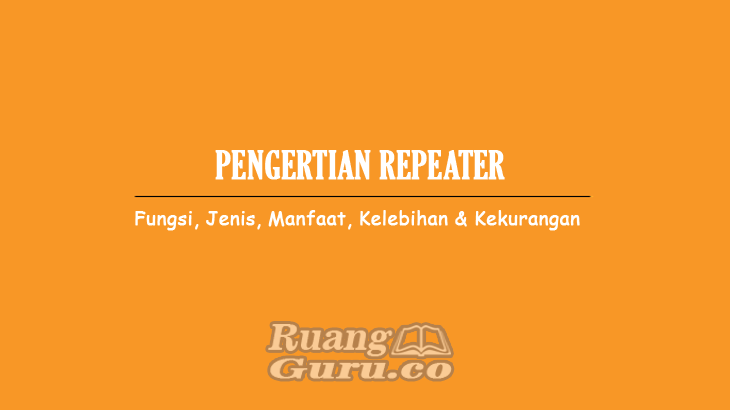 Pengertian Repeater