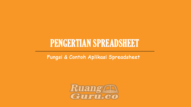 Pengertian Spreadsheet